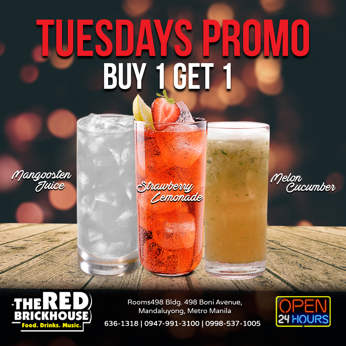 Buy 1 Get 1 Real Fruit Drinks- the Redbrickhouse